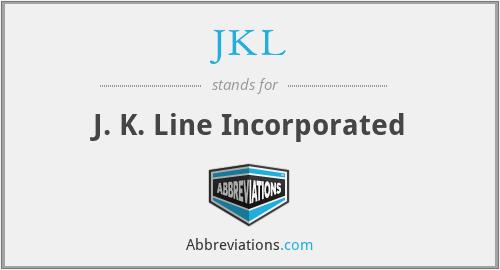 JKL - J. K. Line Incorporated