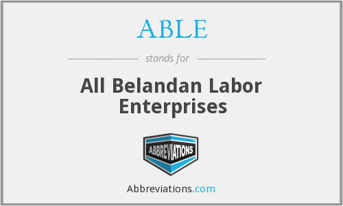 ABLE - All Belandan Labor Enterprises