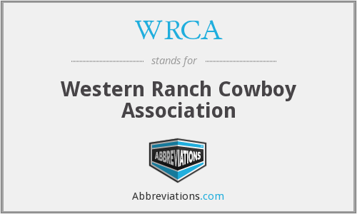 WRCA - Western Ranch Cowboy Association