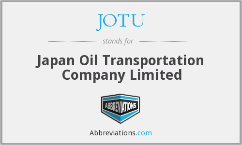 JOTU - Japan Oil Transportation Company Limited