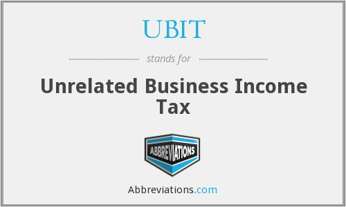 UBIT - Unrelated Business Income Tax