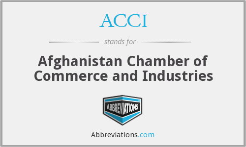 ACCI - Afghanistan Chamber of Commerce and Industries