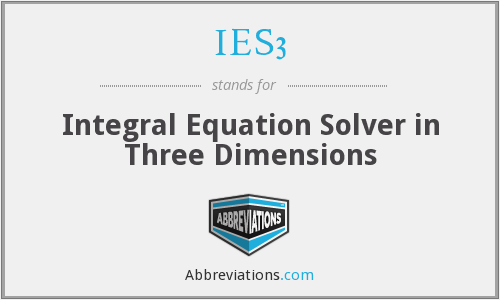 IES3 - Integral Equation Solver in Three Dimensions