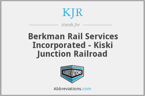 KJR - Berkman Rail Services Incorporated - Kiski Junction Railroad