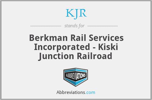 KJR - Berkman Rail Services Incorporated - Kiski Junction Railroad