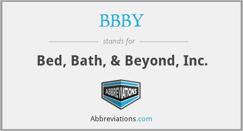 BBBY - Bed, Bath, & Beyond, Inc.