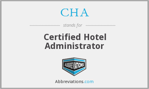 CHA - Certified Hotel Administrator