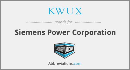 KWUX - Siemens Power Corporation
