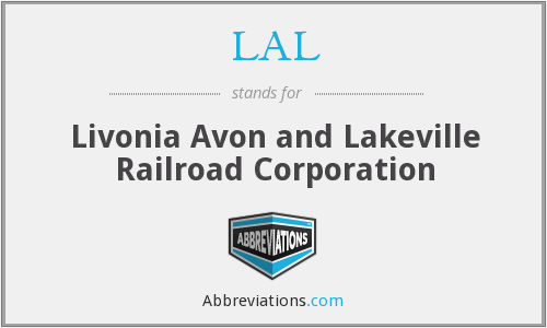 LAL - Livonia Avon and Lakeville Railroad Corporation