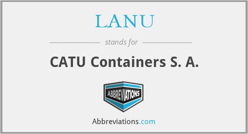 LANU - CATU Containers S. A.