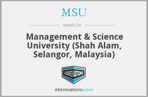 MSU - Management & Science University (Shah Alam, Selangor, Malaysia)