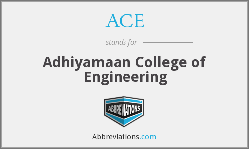 ACE - Adhiyamaan College of Engineering