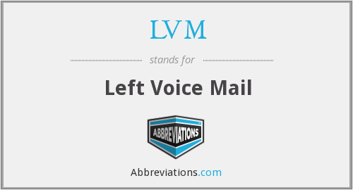 LVM - Left Voice Mail