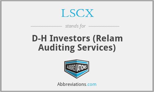 LSCX - D-H Investors (Relam Auditing Services)