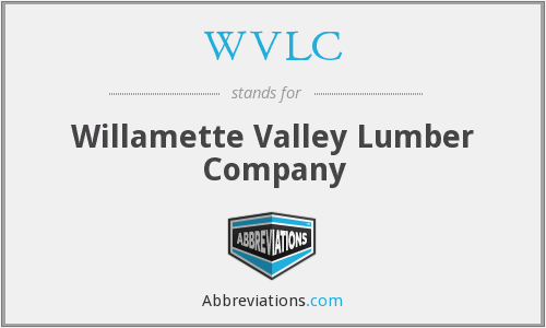 WVLC - Willamette Valley Lumber Company