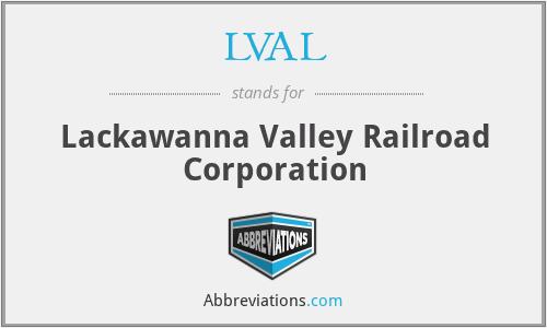 LVAL - Lackawanna Valley Railroad Corporation