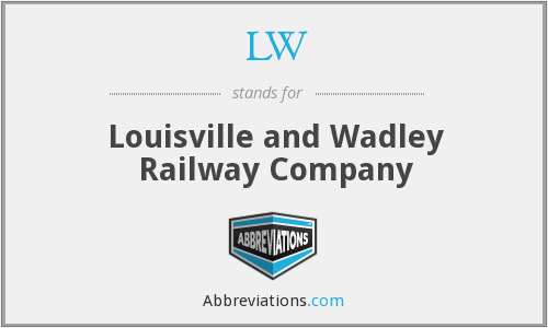 LW - Louisville and Wadley Railway Company