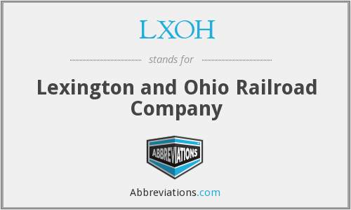 LXOH - Lexington and Ohio Railroad Company