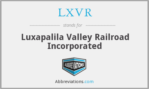 LXVR - Luxapalila Valley Railroad Incorporated