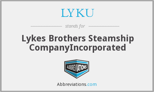 LYKU - Lykes Brothers Steamship CompanyIncorporated