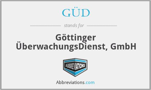 GÜD - Göttinger ÜberwachungsDienst, GmbH