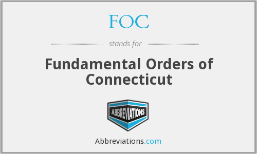FOC - Fundamental Orders of Connecticut