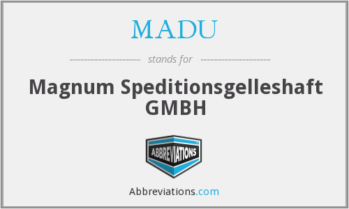What does MADU stand for?