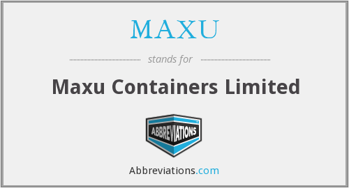MAXU - Maxu Containers Limited