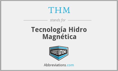 THM - Tecnología Hidro Magnética