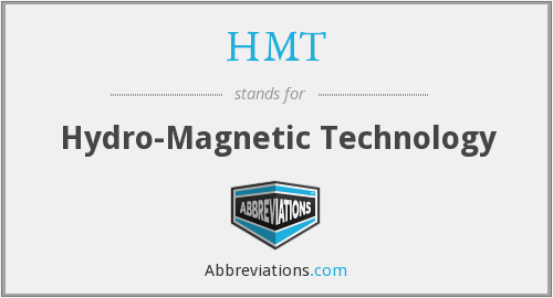 HMT - Hydro-Magnetic Technology