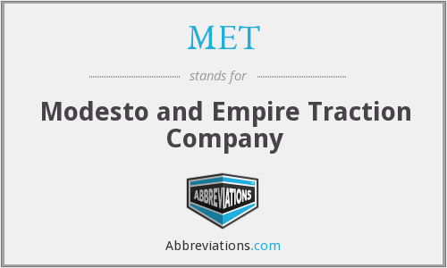 MET - Modesto and Empire Traction Company