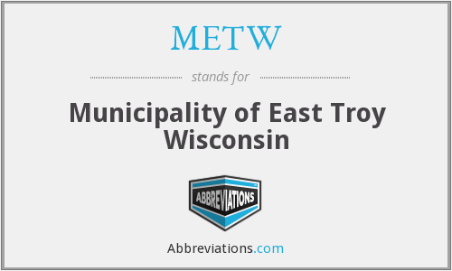 What does METW stand for?