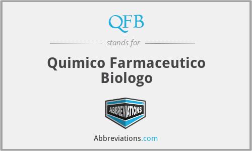QFB - Quimico Farmaceutico Biologo