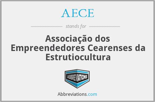 AECE - Associação dos Empreendedores Cearenses da Estrutiocultura
