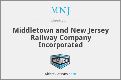 MNJ - Middletown and New Jersey Railway Company Incorporated