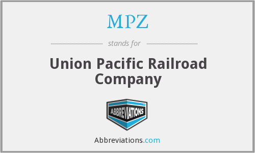 MPZ - Union Pacific Railroad Company