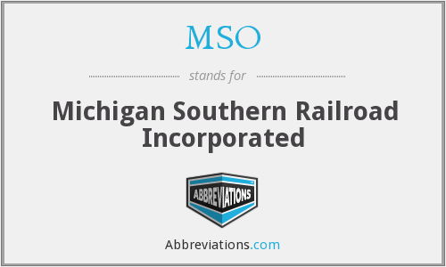 MSO - Michigan Southern Railroad Incorporated