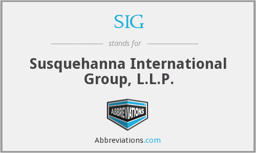 SIG - Susquehanna International Group, L.L.P.