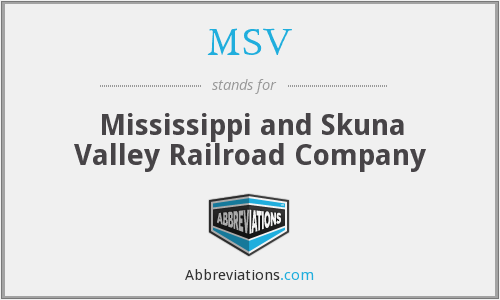 MSV - Mississippi and Skuna Valley Railroad Company