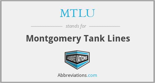 MTLU - Montgomery Tank Lines