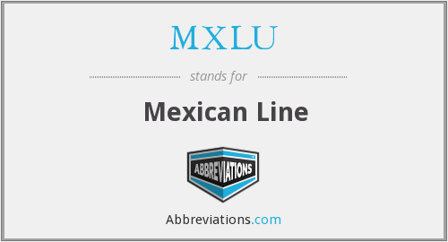 What does MXLU stand for?