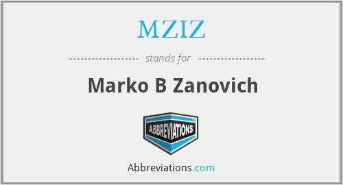 MZIZ - Marko B Zanovich