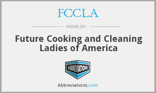 FCCLA - Future Cooking and Cleaning Ladies of America
