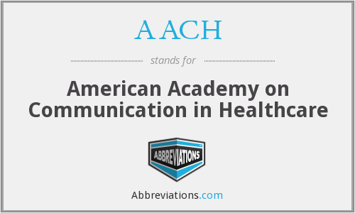AACH - American Academy on Communication in Healthcare