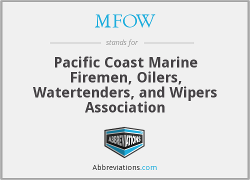 MFOW - Pacific Coast Marine Firemen, Oilers, Watertenders, and Wipers Association
