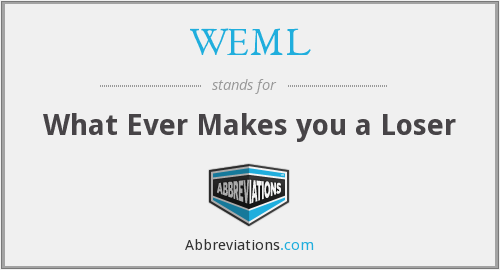 What does WEML stand for?