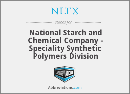 NLTX - National Starch and Chemical Company - Speciality Synthetic Polymers Division