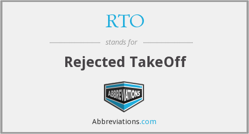 RTO - Rejected TakeOff