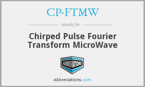 What does CP-FTMW stand for?
