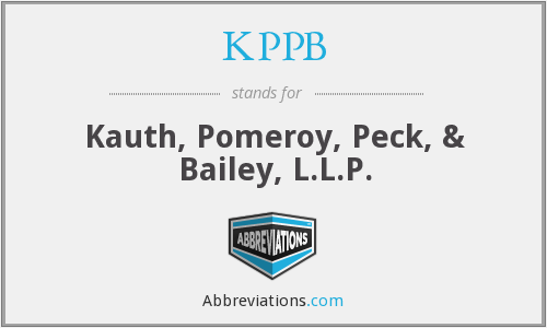 KPPB - Kauth, Pomeroy, Peck, & Bailey, L.L.P.